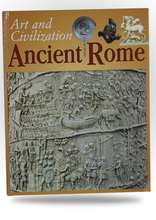 Art and Civilization: Ancient Rome