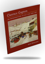 Clarence Gagnon - An Introduction to His Life and Art
