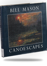 Bill Mason - Canoescapes