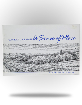 Saskatchewan: A Sense of Place - Image 1