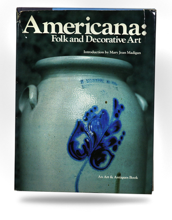 Americana - American Folk and Decorative Art - Image 1